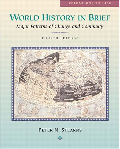 9780321076922: World History in Brief, Volume I: Chapters 1-13 (4th Edition)