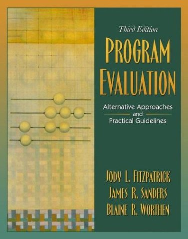 9780321077066: Program Evaluation: Alternative Approaches and Practical Guidelines