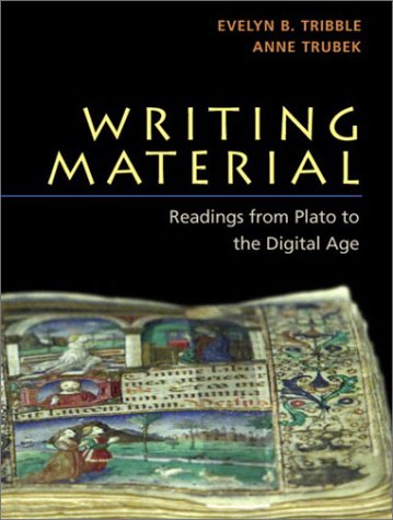 9780321077172: Writing Material: Readings from Plato to the Digital Age