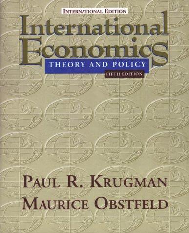 International Economics : Theory and Policy: Paul R. Krugman,