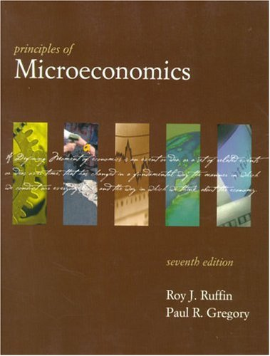 Principles of Microeconomics (7th Edition) (Series in: Ruffin, Roy J.,