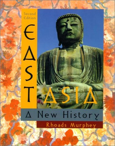 9780321078018: East Asia: A New History (2nd Edition)