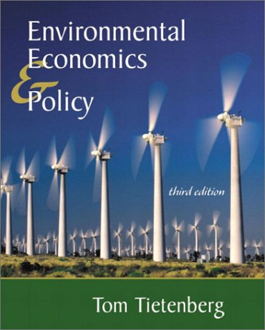 9780321078131: Environmental Economics and Policy (3rd Edition)