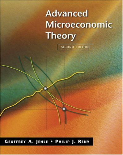 9780321079169: Advanced Microeconomic Theory (The Addison-Wesley Series in Economics)