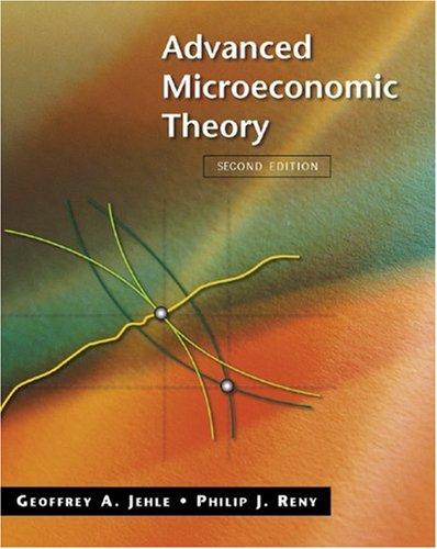 Advanced Microeconomic Theory: Jehle, Geoffrey A.;