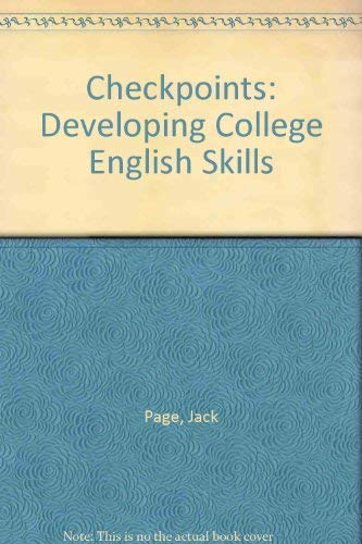 9780321080073: Checkpoints: Developing College English Skills
