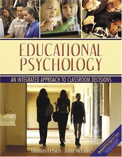 9780321080882: Educational Psychology: An Integrated Approach To Classroom Decisions