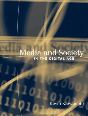 9780321080943: Media and Society in the Digital Age