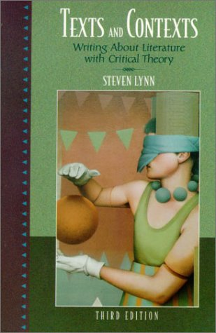 9780321081049: Texts and Contexts: Writing About Literature with Critical Theory (3rd Edition)
