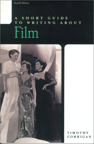 9780321081148: A Short Guide to Writing about Film (4th Edition)