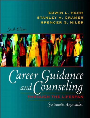 9780321081391: Career Guidance and Counseling Through the Lifespan: Systematic Approaches (6th Edition)