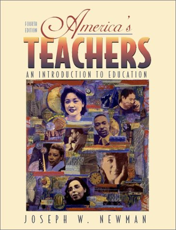 9780321081414: America's Teachers: An Introduction to Education (4th Edition)