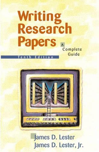 writing research papers a complete guide lester Buy writing research papers: a complete guide 14 by james d lester (late) (isbn: 9780205059331) from amazon's book store everyday low prices and free delivery on eligible orders.