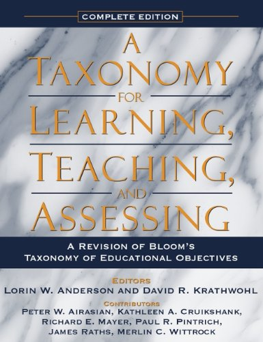 9780321084057: A Taxonomy for Learning, Teaching, and Assessing: A Revision of Bloom's Taxonomy of Educational Objectives, Complete Edition
