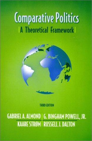 9780321084538: Comparative Politics: A Theoretical Framework (3rd Edition)