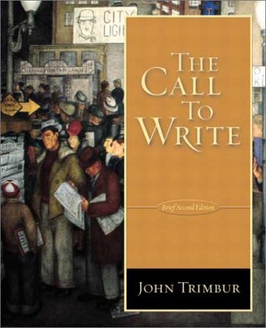 9780321084972: The Call To Write (Brief 2nd Edition)
