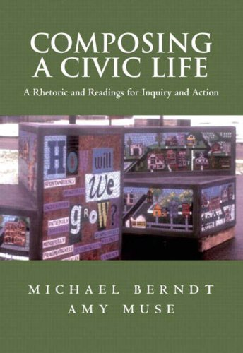 9780321086419: Composing a Civic Life: A Rhetoric and Readings for Inquiry and Action