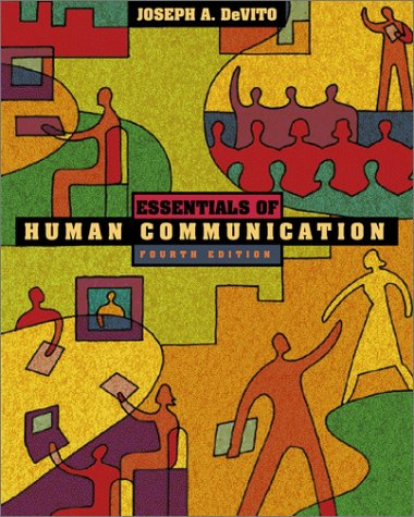 9780321086525: Essentials of Human Communication (Book Alone)