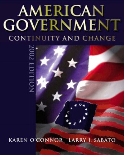 9780321086747: American Government 2002: Continuity and Change