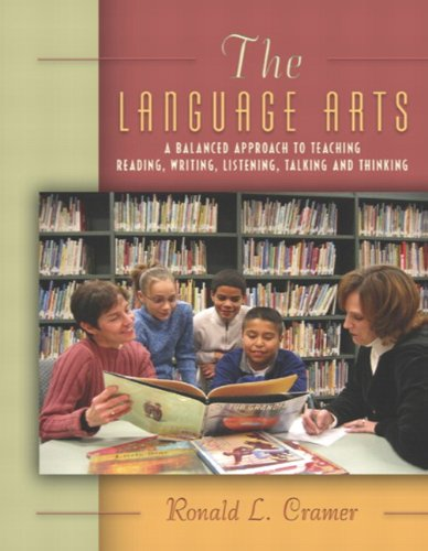 9780321087249: The Language Arts: A Balanced Approach to Teaching Reading, Writing, Listening, Talking, and Thinking