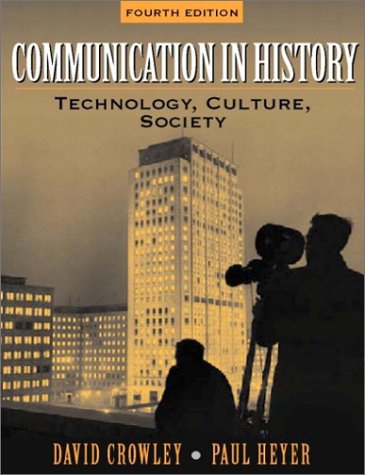 9780321088055: Communication in History: Technology, Culture, Society