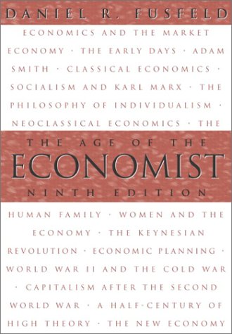 9780321088123: The Age of the Economist (9th Edition)