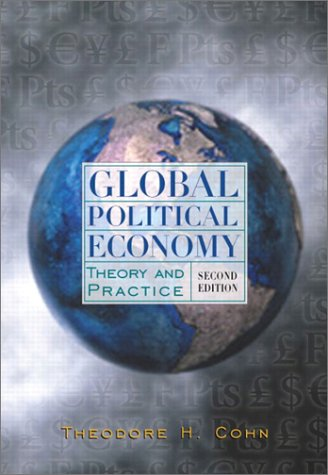 9780321088734: Global Political Economy: Theory and Practice (2nd Edition)