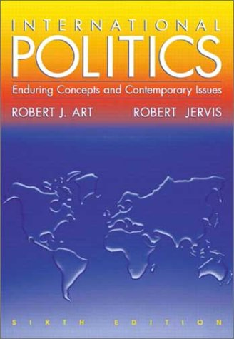 9780321088741: International Politics: Enduring Concepts and Contemporary Issues
