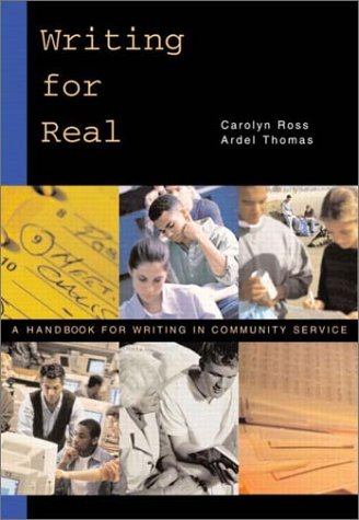 9780321089113: Writing for Real: A Handbook for Writing in Community Service