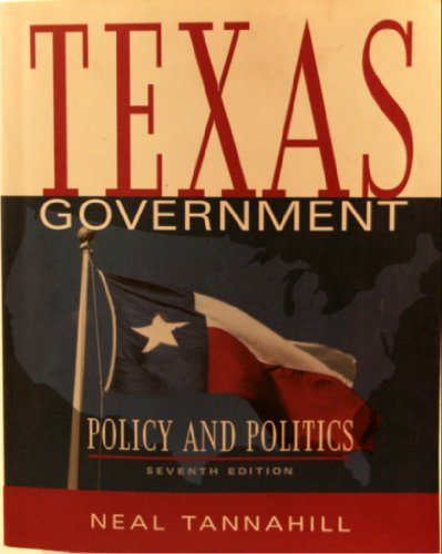 9780321089762: Texas Government: Policy and Politics (7th Edition)