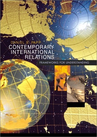 9780321089991: Contemporary International Relations: Frameworks for Understanding (6th Edition)