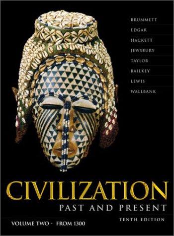 9780321090980: Civilization Past & Present, Vol. 2: Chapters 13-25, 10th Edition