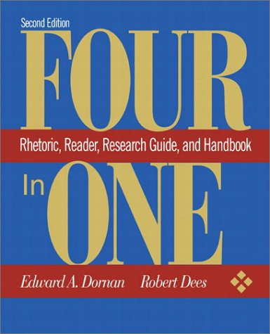 9780321091031: Four-in-One: Rhetoric, Reader, Research Guide, and Handbook (2nd Edition)