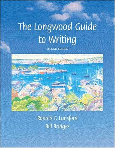 9780321091123: The Longwood Guide to Writing (2nd Edition)