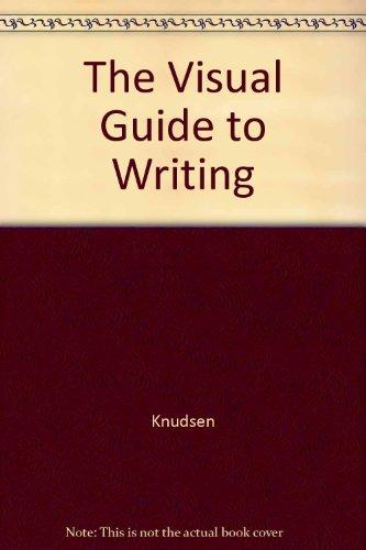The Visual Guide to Writing: James Knudsen; Joanna
