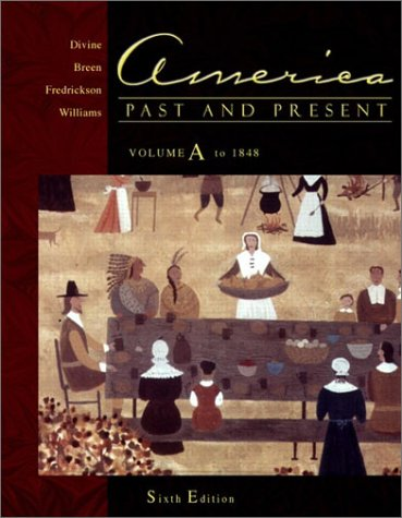 9780321091550: America Past and Present, Volume A: Chapters 1-13 (6th Edition)