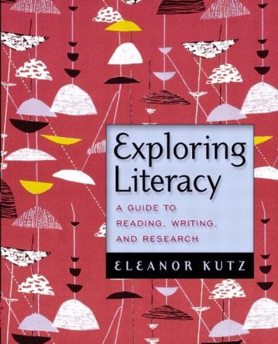 9780321091611: Exploring Literacy: A Guide to Reading, Writing, and Research