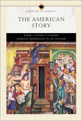 9780321091888: The American Story (Penguin Academics: 2 Volumes in 1)