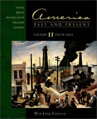 9780321091949: America Past and Present (FlexChoice Edition, Volume II)