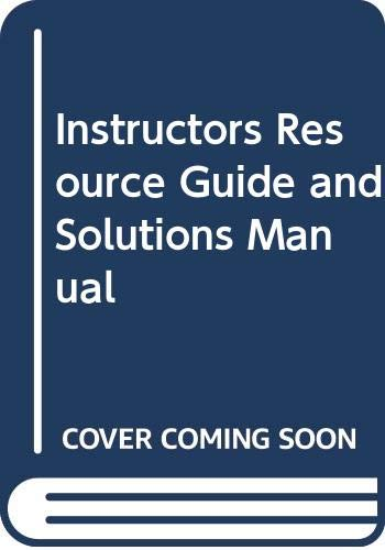 Instructors Resource Guide and Solutions Manual: Margaret Lial, Raymond