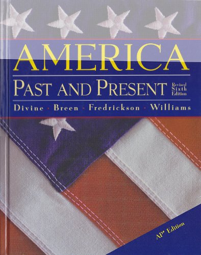 9780321093370: America Past and Present Advanced Placement Edition: 6th Edition