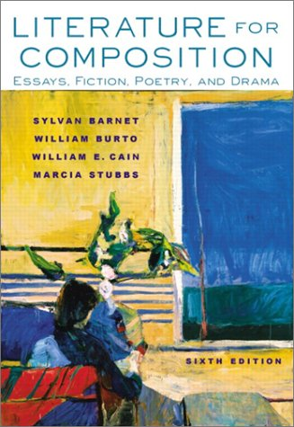 9780321093646: Literature for Composition: Essays, Fiction, Poetry, and Drama (6th Edition)