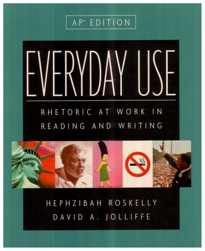 9780321093844: Everyday Use: Rhetoric at Work in Reading and Writing