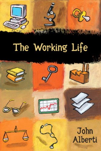 9780321094223: The Working Life
