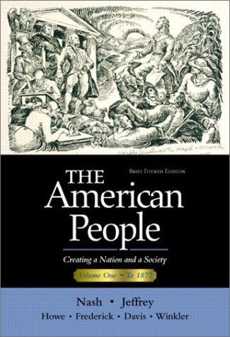 9780321094322: The American People, Brief Edition: Creating a Nation and a Society, Volume I (Chapters 1-16): Vol 1