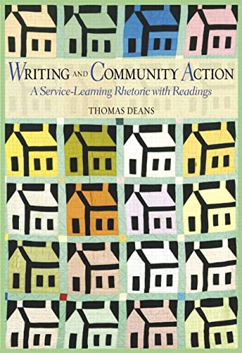Writing and Community Action: A Service-Learning Rhetoric with Readings: Thomas Deans