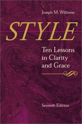9780321095176: Style: Ten Lessons in Clarity and Grace (7th Edition)