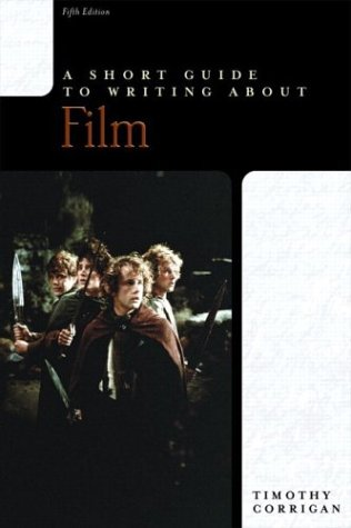 9780321096654: A Short Guide to Writing about Film