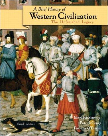A Brief History of Western Civilization: The: Mark Kishlansky, Patrick