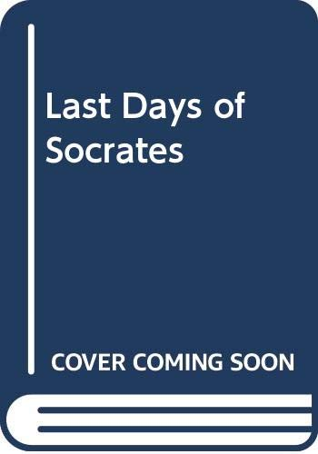 9780321097194: Last Days of Socrates